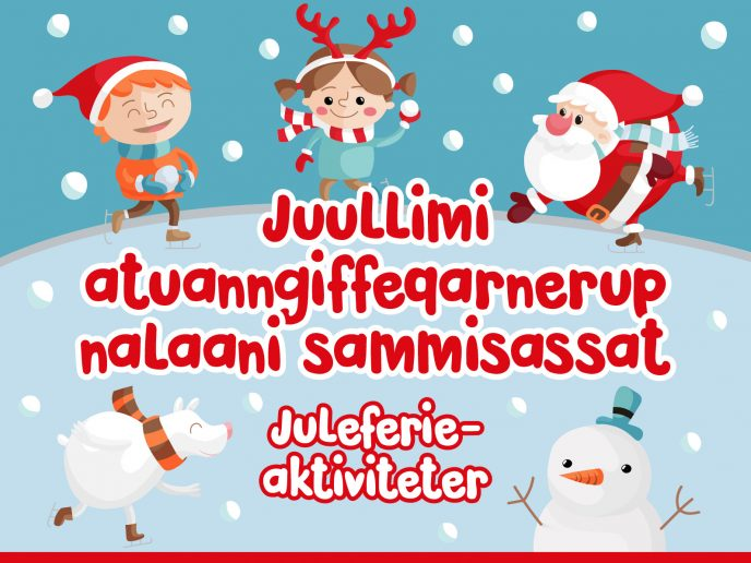 Juleferieaktiviteter for skolebørn i Nuuk