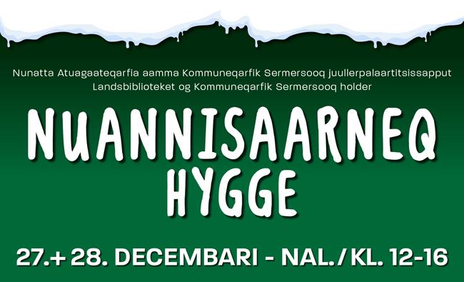 Nunatta Atuagaateqarfia aamma Kommuneqarfik Sermersooq juullerpalaartitsissapput nuannisarneq