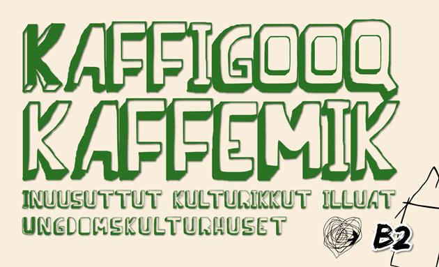 Kaffigooq: Tasiilami Inuusuttut Kulturikkut Illuanni