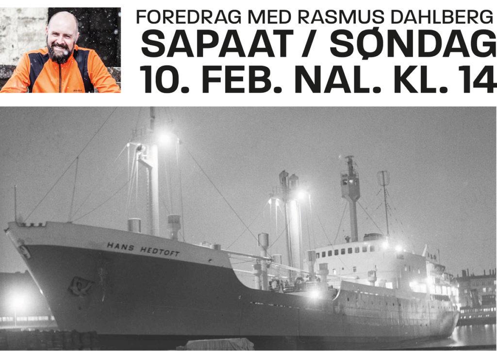 Rasmus Dahlberg saqqummiissaaq: M/S Hans Hedtoft-ip umiunera